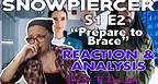 "Snowpiercer S1E2 ""Prepare to Brace"" Reaction Video - The Sci-Fi Dog Lady"
