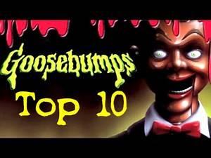 Top 10 Goosebumps