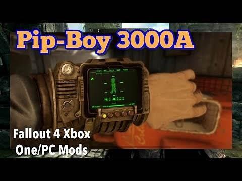 Pip-Boy 3000A Fallout 4 Xbox One/PC Mods