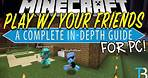 How To Play Minecraft with Your Friends on PC (Java Edition)