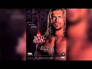 WWE Bad Blood 2004 Theme Sold Me