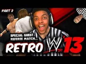 OMG! SPECIAL GUEST REFEREE MATCHES! (RETRO WWE 13)
