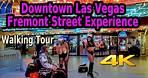 FREMONT STREET EXPERIENCE DOWNTOWN LAS VEGAS WALKING TOUR 4K