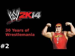 WWE 2k14 #2 - 30YoWM - Hulk Hogan vs King Kong Bundy