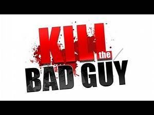 Indie Sunday! - Kill The Bad Guy
