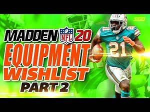 Madden 20 Equipment Wishlist - What WILL or WON'T be in Madden NFL 20 Pt.2