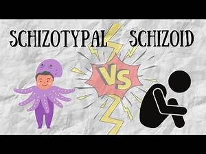 Schizotypal vs Schizoid [Type A Personality Disorders]