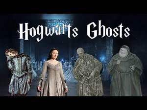 The Life and Death of Hogwarts Ghosts