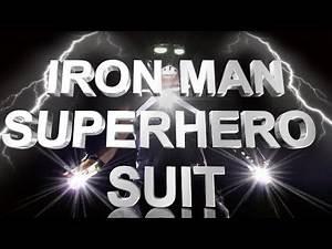 Working Iron Man Superhero Suit - Teaser