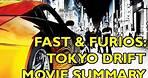Movie Spoiler Alerts - Tokyo Drift (2006) Video Summary