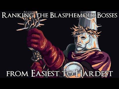 Ranking the Blasphemous Bosses from Easiest to Hardest