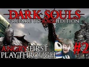 "Dark Souls 1: A Noobs First Playthrough ""Let's Drink Bleach"" Episode 2"