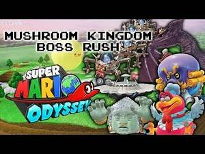Mushroom Kingdom Boss Rush (Hard Mode Bosses) | Super Mario Odyssey