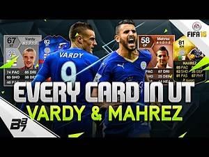 EVERY MAHREZ AND VARDY CARD ON ULTIMATE TEAM!!