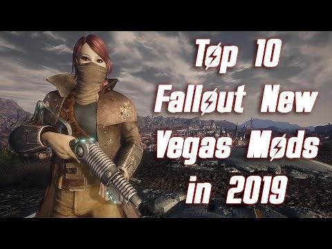 Top 10 Fallout New Vegas Mods in 2019