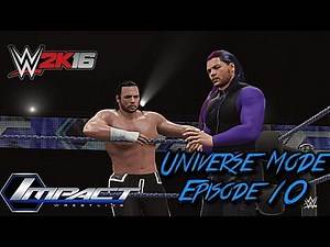 ARIES VS ZAYN - WWE 2k16 Universe Mode Episode 10 (TNA Week 3)