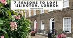7 REASONS TO LOVE ISLINGTON, LONDON | Upper Street | Camden Passage | Chapel Market | Regent's Canal
