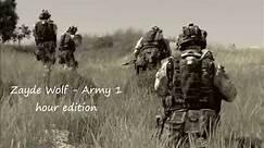 Zayde Wolf Army 1 Hour Edition