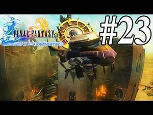THE TRUTH ABOUT SUMMONERS | Final Fantasy X HD - Part 23 | Home Gameplay