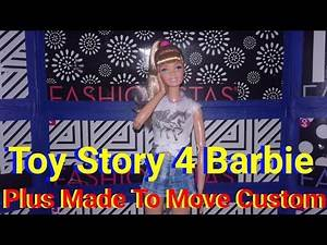 Toy Story 4 Barbie Review Plus Made To Move Custom