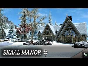 SKAAL MANOR: Player Home!!- Xbox Modded Skyrim Mod Showcase