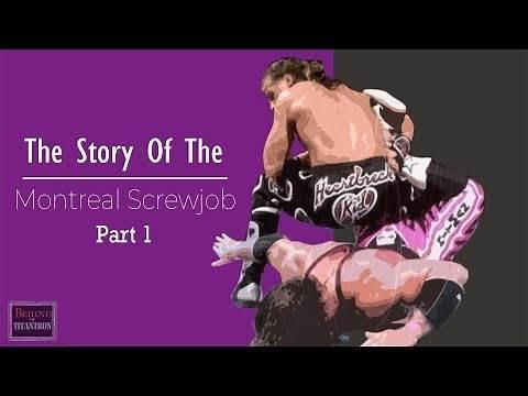 Behind The Titantron | The Montreal Screwjob - Part 1 | Episode 11