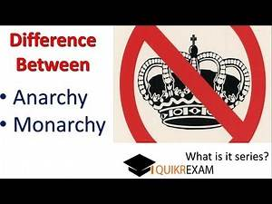Difference Between Anarchy and Monarchy || Hindi || Quikr Exam