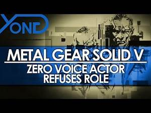 Metal Gear Solid V - Zero Voice Actor Refuses Role Due to Insulting Offer