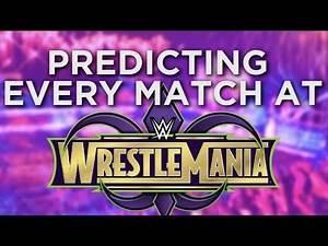 Predicting WrestleMania 34 Match Card