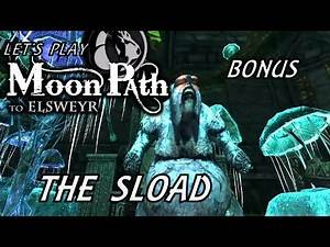 Let's Play Skyrim - Moonpath To Elsweyr - Bonus - The Sload