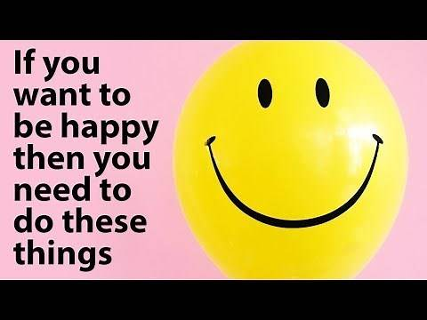 How To Be Happy - The Top 10 Habits of Happy People