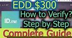 EDD How to Verify ID.ME Identity Complete Guide l Step by Step Unemployment Certify PUA PEUC EBT CA