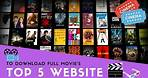 Top 5 Websites To Download Full Movies Absolutely Free - Tech5Media