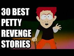 30 Best Petty Revenge Stories