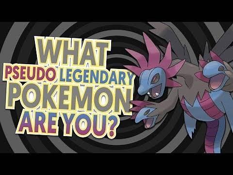 What Pseudo Legendary Pokemon Are You?