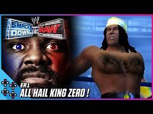 WWE SmackDown! vs. Raw #1: ZERO becomes the King of SmackDown!