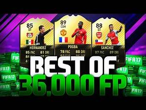 BEST OF 36,000 FIFA POINTS!!! WE GET AN INFORM!! FIFA 17 ULTIMATE TEAM