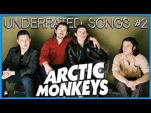 7 Massively UNDERRATED Arctic Monkeys Songs #2