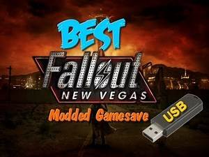 (2014) BEST MODDED FALLOUT: NEW VEGAS GAMESAVE (USB)
