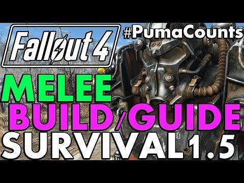 Fallout 4: Melee Build and Guide for Survival Mode 1.5 Patch #PumaThoughts