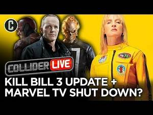 Hello to Kill Bill Vol. 3? Goodbye Marvel TV! - Collider Live #280
