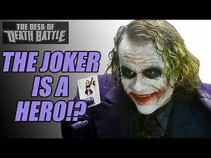 The Joker is a hero!? | Desk of DEATH BATTLE