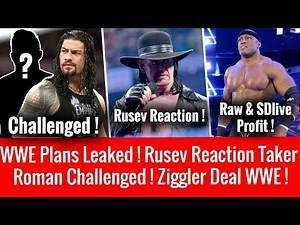 Roman Reigns Challenged ! Huge Plans Leaked ? Raw & SDlive Profit ! Rusev On Undertaker ! Ziggler !