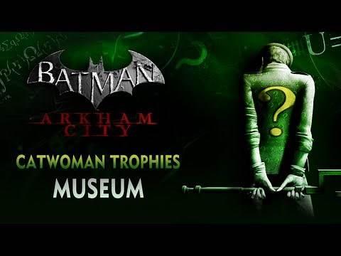 Batman: Arkham City - Catwoman Trophies - Museum