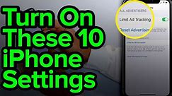 10 iPhone Settings You Need To Turn On Now