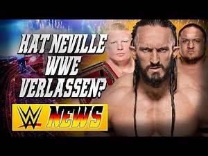 Hat Neville WWE verlassen?, weitere Auftritte von Brock Lesnar | WWE NEWS 73/2017