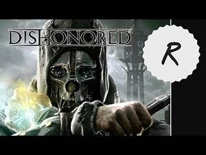 Dishonored 1 New Game+ - Very Hard High Chaos :: 1