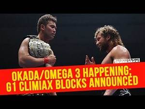 Okada/Omega 3 Officially Happening; G1 Climax 27 Blocks Announced
