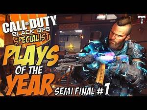 Call of Duty Black Ops 4 PLAYS of the YEAR - Specialist Semi Final #1