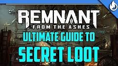 Remnant: From The Ashes | BIG Guide to Secret Weapons, Armor, Amulets & Traits!